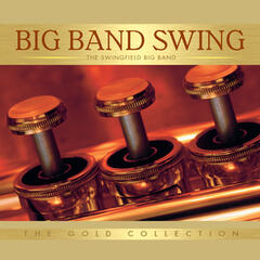 Big Band Swing: The Gold Collection