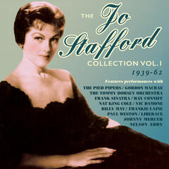 The Jo Stafford Collection 1939-62, Vol.1