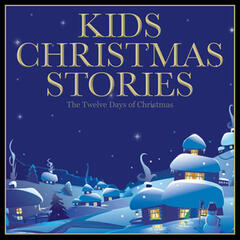 Kids Christmas Stories - The Twelve Days of Christmas