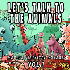 Let's Talk to the Animals, Vol. 1