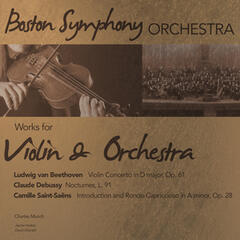 Boston Symphony Orchestra: Works for Violin & Orchestra