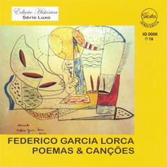 Federico Garcia Lorca: Poemas & Canções [Poems and Songs]