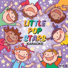 Little Pop Stars Karaoke, Vol. 5