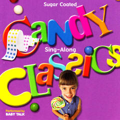 Sugar Coated Candy Classics Sing-Along