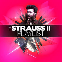 The Strauss II Playlist