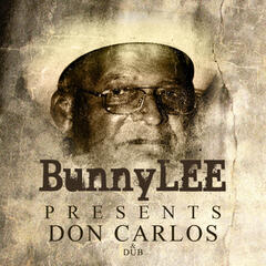 Bunny Lee Presents Don Carlos Platinum Edition