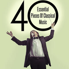 40 Essential Pieces of Classical Music