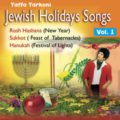 Jewish Holidays Songs (Vol. 1) - New Year, Feast of Tabernacles, Festival of Lights