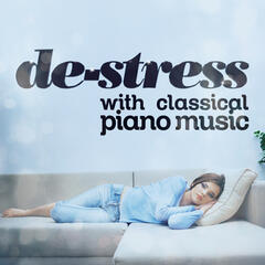De-Stress with Classical Piano Music