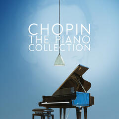 Chopin: The Piano Collection