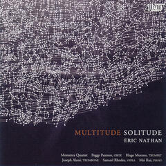 Eric Nathan: Multitude, Solitude