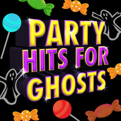 Party Hits for Ghosts