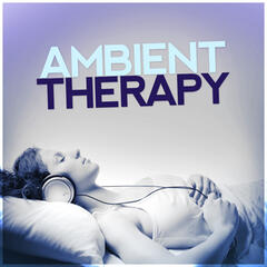 Ambient Therapy