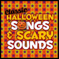 Classic Halloween Songs & Scary Sounds