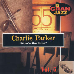 Now's The Time, El Gran Jazz Vol. 5