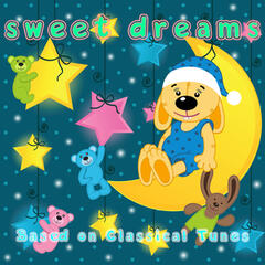 Sweet Dreams: Based on Classical Tunes