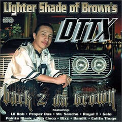 Lighter Shade of Brown's Dttx Back 2 da Brown