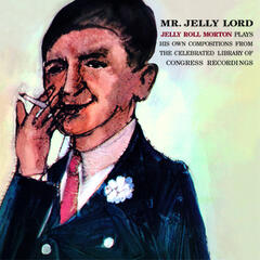 Mr. Jelly Lord (Bonus Track Version)