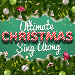 Ultimate Christmas Sing Along