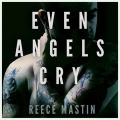 Even Angels Cry