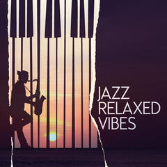 Jazz: Relaxed Vibes