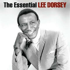 The Essential Lee Dorsey