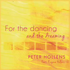 For the Dancing and the Dreaming