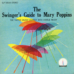 The Swinger's Guide to Mary Poppins