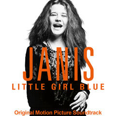 Janis: Little Girl Blue (Original Motion Picture Soundtrack)