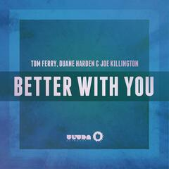 Better With You (Radio Edit)