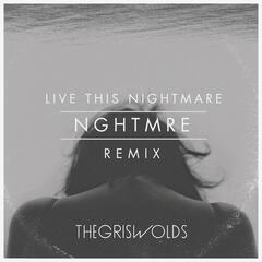 Live This Nightmare (feat. NGHTMRE)