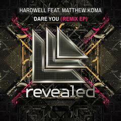 Dare You (Remix EP)