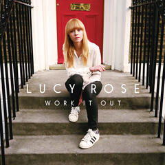 Work It Out: Behind the Music with Lucy Rose (Commentary)