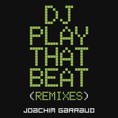 DJ Play That Beat (Remixes)