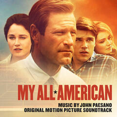 My All American (Original Motion Picture Score)