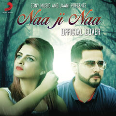 Naa Ji Naa (Official Cover)