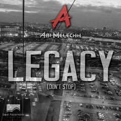 Legacy (Don't Stop)