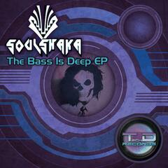 The Bass Is Deep EP