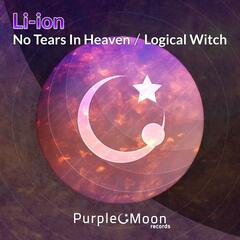 No Tears In Heaven / Logical Witch