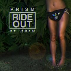 Ride Out (feat. EHam)
