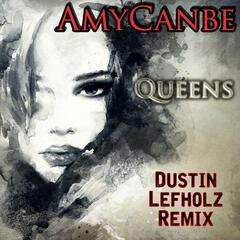 Queens (Dustin Lefholz Remix)