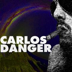 The Return of Carlos Danger