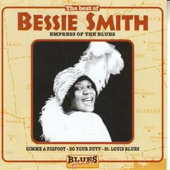 Bessie Smith: Empress Of The Blues
