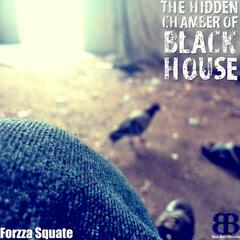 The Hidden Chamber Of Black House EP