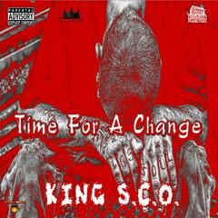Time For A Change (Produced By GrindHous3 Productions)