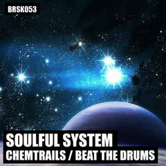 Chemtrails / Beat The Drums