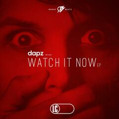 Watch It Now EP