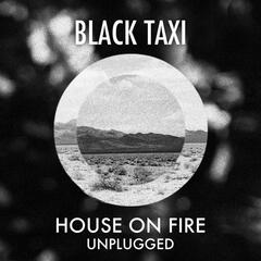House On Fire (Unplugged)