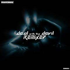 Deal With The Devil (Remixed)