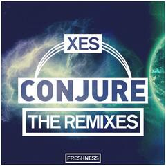 Conjure The Remixes